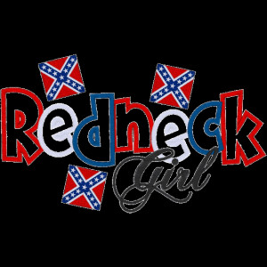 redneck girl quotes and sayings | Sayings (A586) Redneck Girl Applique ...