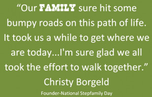 National Stepfamily Day Foundation Quotes. National Stepfamily Day is ...