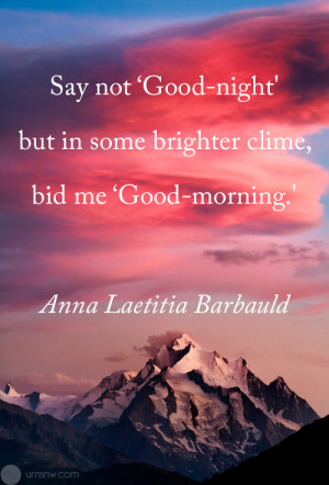 Say not 'Good-night' but in some brighter clime, bid me 'Good ...
