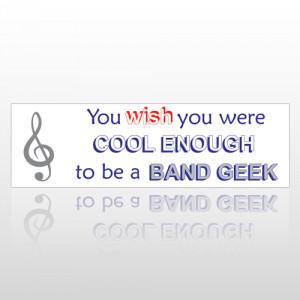 Band Geek 164 Bumper Sticker