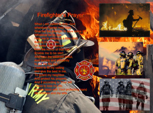 Firefighters Prayer Firefighter's prayer