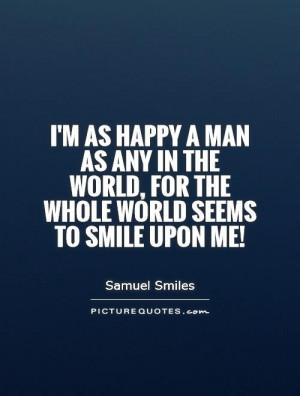Smile Quotes Happy Quotes Samuel Smiles Quotes
