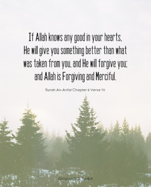 if-allah-knows-any-good-in-your-hearts.jpg