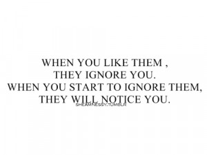 File Name : When-You-Like-Them-They-Ignore-You.jpg Resolution : 500 x ...