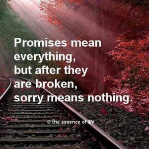 promises and trust promise day quote 2013 broken promise quotes for ...