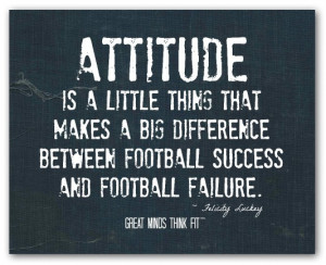 Attitude is a little thing that makes abig difference between ...