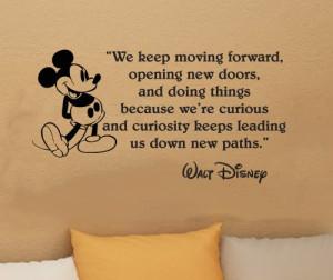 Walt Disney Wall Quote – We keep moving forward, opening new doors ...