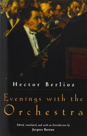 Hector Berlioz Quotes