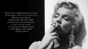 marilyn monroe quotes i believe everything happens for a reason Tons ...