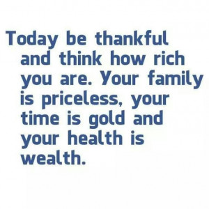 Today be thankful...