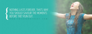 Savour The Moments Quote Wallpaper