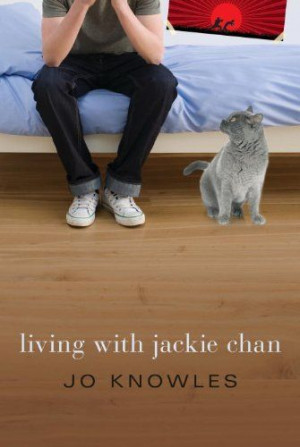 ... Teen Readers, 2014-2015 Nominee: Living with Jackie Chan by Jo Knowles