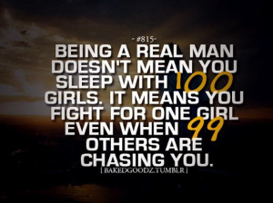Teach your sons to be real men Quotes About Being a Real Man