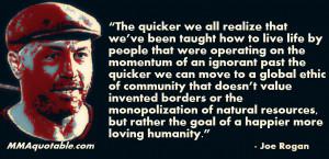 Joe Rogan on ethics, global community, happiness, loving humanity