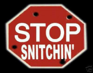 All Graphics » stop snitching