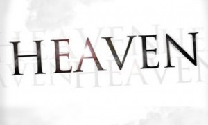 Bible Verses About Heaven - The Promise of Heaven