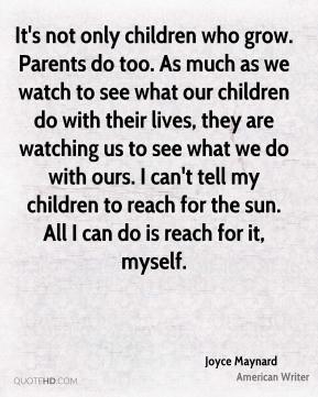 More Joyce Maynard Quotes
