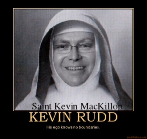 kevin-rudd-kevin-rudd-ego-demotivational-poster-1263095561.jpg
