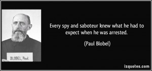 Every spy and saboteur knew what he had to expect when he was arrested ...