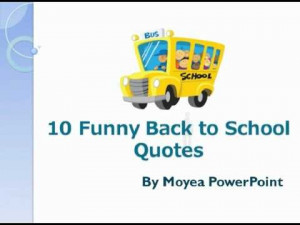 10 Funny Back to School Quotes