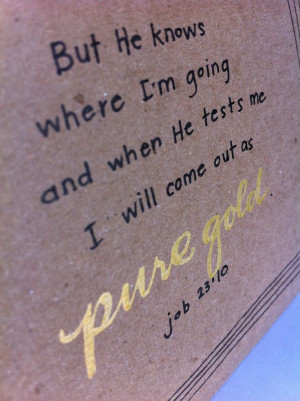 He Knows Where I'm Going - Job 23:10 - Bible Verse - Blank Notecard ...