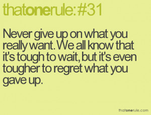Not Giving Up quote #1