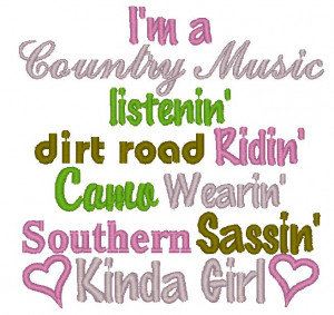 Similar Galleries: Cute Southern Girl Quotes , Country Girl Quotes ,
