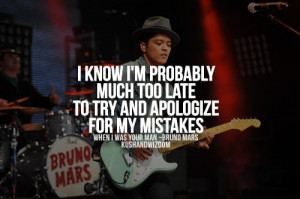 Bruno mars, quotes, sayings, mistakes, about yourself