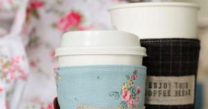 coffee cup cozy. Cute coffee or teasayings?