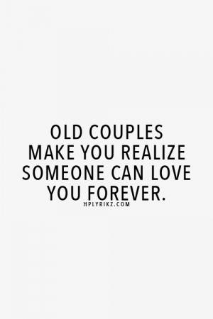 Couple Quotes, Example Couple Quotes, Old Couple Quotes, Growing Old ...