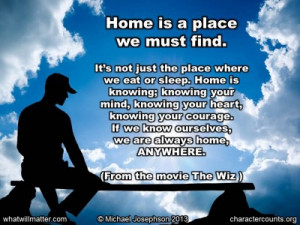 Post image for QUOTE & POSTER: Home is a place we must find. It's ...