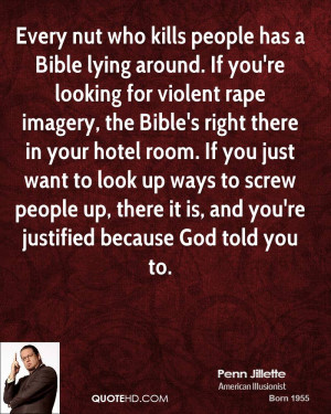 Every nut who kills people has a Bible lying around. If you're looking ...