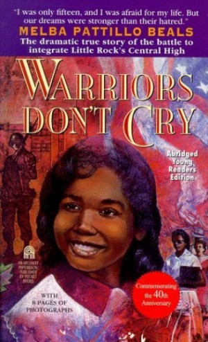 warrior s don t cry Warriors don't cry has 9,153 ratings and 1,184 reviews mona said: shortly after the united states supreme court prohibited school segregation in brown v.