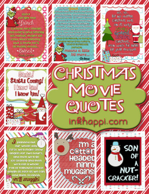 ... favorite Christmas Movie Quotes. Lots of free printables at inkhappi