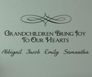 Grandchildren Bring Joy Names Wall Decals