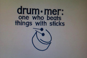 Corner, Drummer Quotes, Drummers Quotes, Custom Drummers, Quotes ...