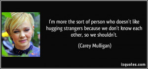 More Carey Mulligan Quotes