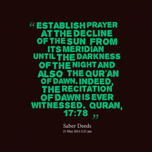 Quotes Picture: establish prayer at the decline of the sun [from its ...