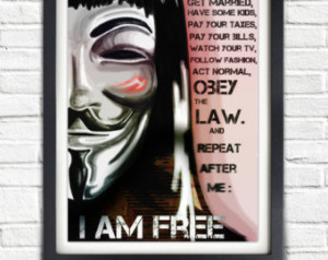 For Vendetta, I Am Free, Guy Fawk es, Printable Poster, quote ...