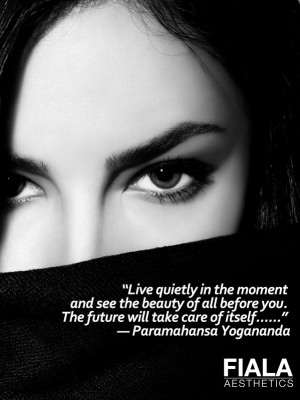 Live quietly in the moment and see the beauty of all before you. The ...