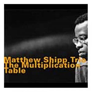 Matthew Shipp The Multiplication Table picture