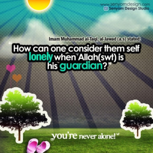 islamic-quotes:You're never aloneSubmitted by ctamyna