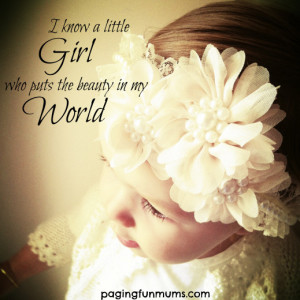 ... not describe the love we feel for our little girls she really lights