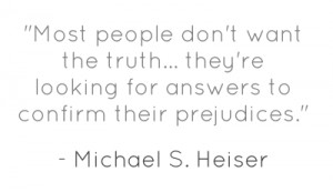 most-people-dont-want-the-truth-theyre-looking-for-answers.png