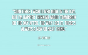 Sometimes I Wish Quotes