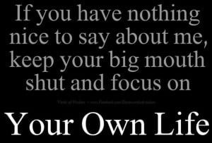 Worry about yourself!