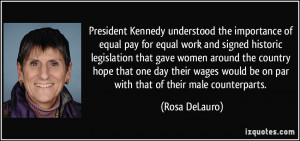President Kennedy understood the importance of equal pay for equal ...