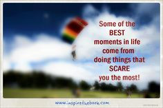 ... you the most!! www.inspirethebook.com #quote #scare #skydiving #best