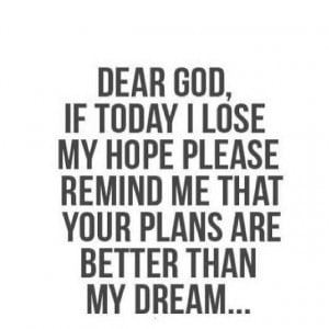Dear God Help Me Quotes