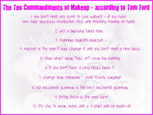 The Ten Commandments of Makeup—according to Tom Ford commandments ...